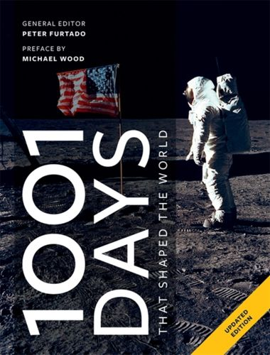 1001 Days That Shaped Our World