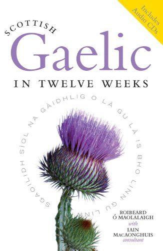 Scottish Gaelic in Twelve Weeks