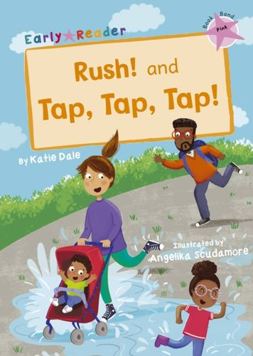 Rush! And Tap, Tap, Tap!