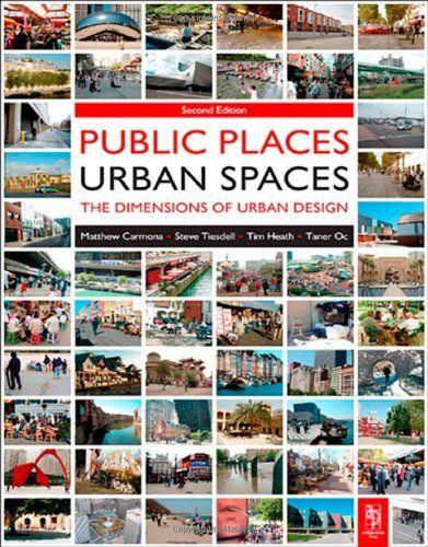 9781856178273 image Public Places Urban Spaces