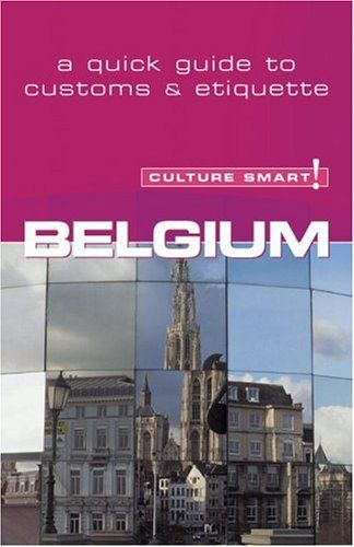 9781857333220 image Belgium - Culture Smart! The Essential Guide to Customs & Culture!