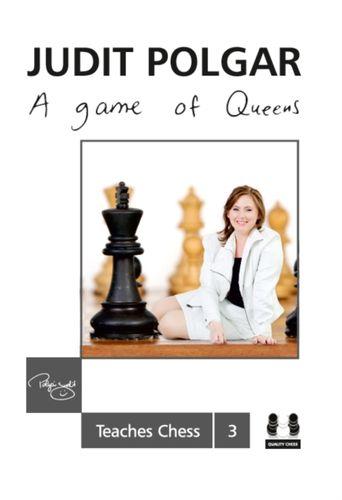 Game of Queens: Judit Polgar Teaches Chess 3