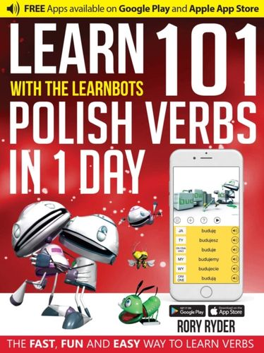 9781908869517 image Learn 101 Polish Verbs in 1 Day with the Learnbots