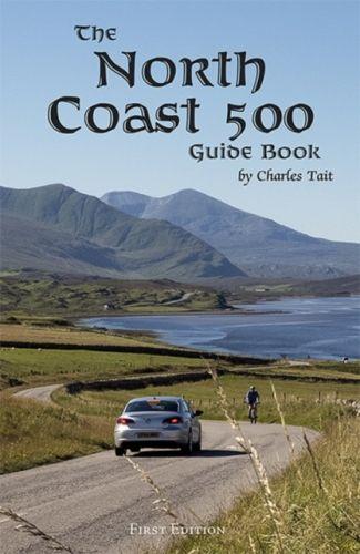 North Coast 500 Guide Book