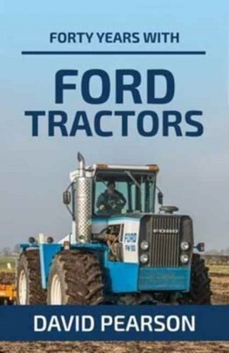 Forty Years with Ford Tractors