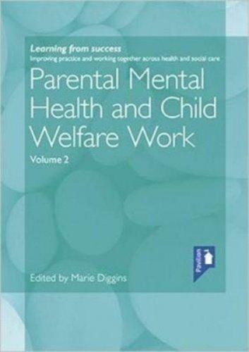 PARENTAL MENTAL HEALTH & CHILD WELFARE W