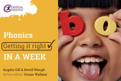 9781911106340 image Phonics: Getting it Right in a Week