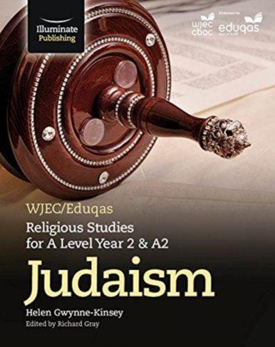 WJEC/Eduqas Religious Studies for A Level Year 2/A2 - Judaism