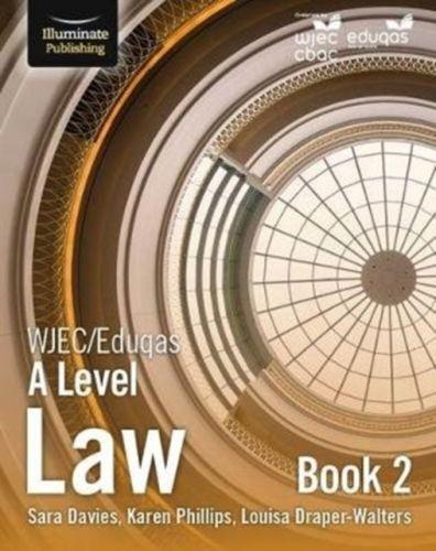 WJEC/Eduqas Law for A Level: Book 2