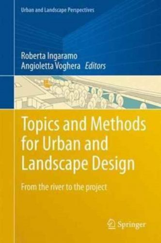 9783319515342 image Topics and Methods for Urban and Landscape Design