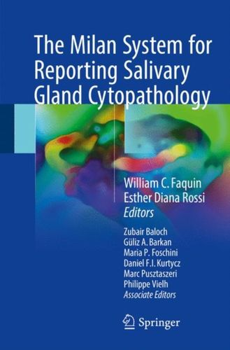 Milan System for Reporting Salivary Gland Cytopathology