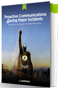 Proactive Communications During Major Incidents