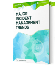 Survey Report:  Major Incident Management Trends