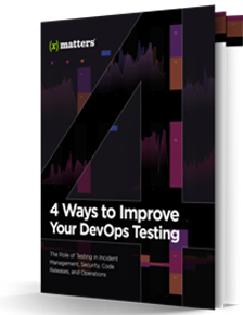 4 Ways to Improve Your DevOps Testing