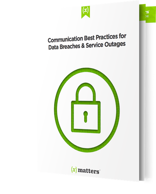 Communication Best Practices for Data Breaches and Service Outages