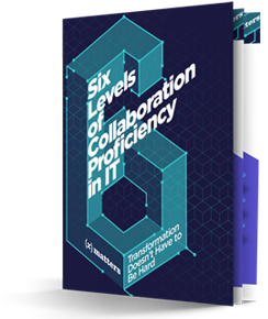 6 Levels of Collaboration Efficiency in IT