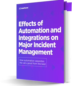 Effects of Automation and Integrations on Major Incident Management