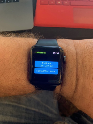 One-click rollbacks – even from your wrist - with the xMatters Mobile App!