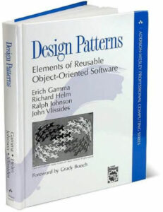 Design Patterns: Elements of Reusable Object-Oriented Software by Gang of Four authors Erich Gamma, Richard Helm, Ralph Johnson, and John Vlissides