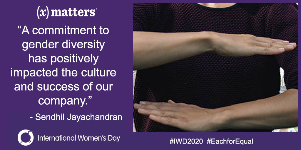 """""""A commitment to gender diversity has positively impacted the culture and success of our company."""" - Sendhil Jayachandran, CMO of xMatters, on International Women's Day"""