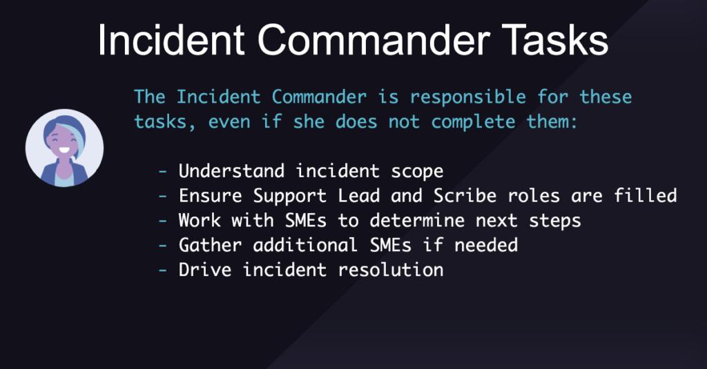 Incident Commander Tasks