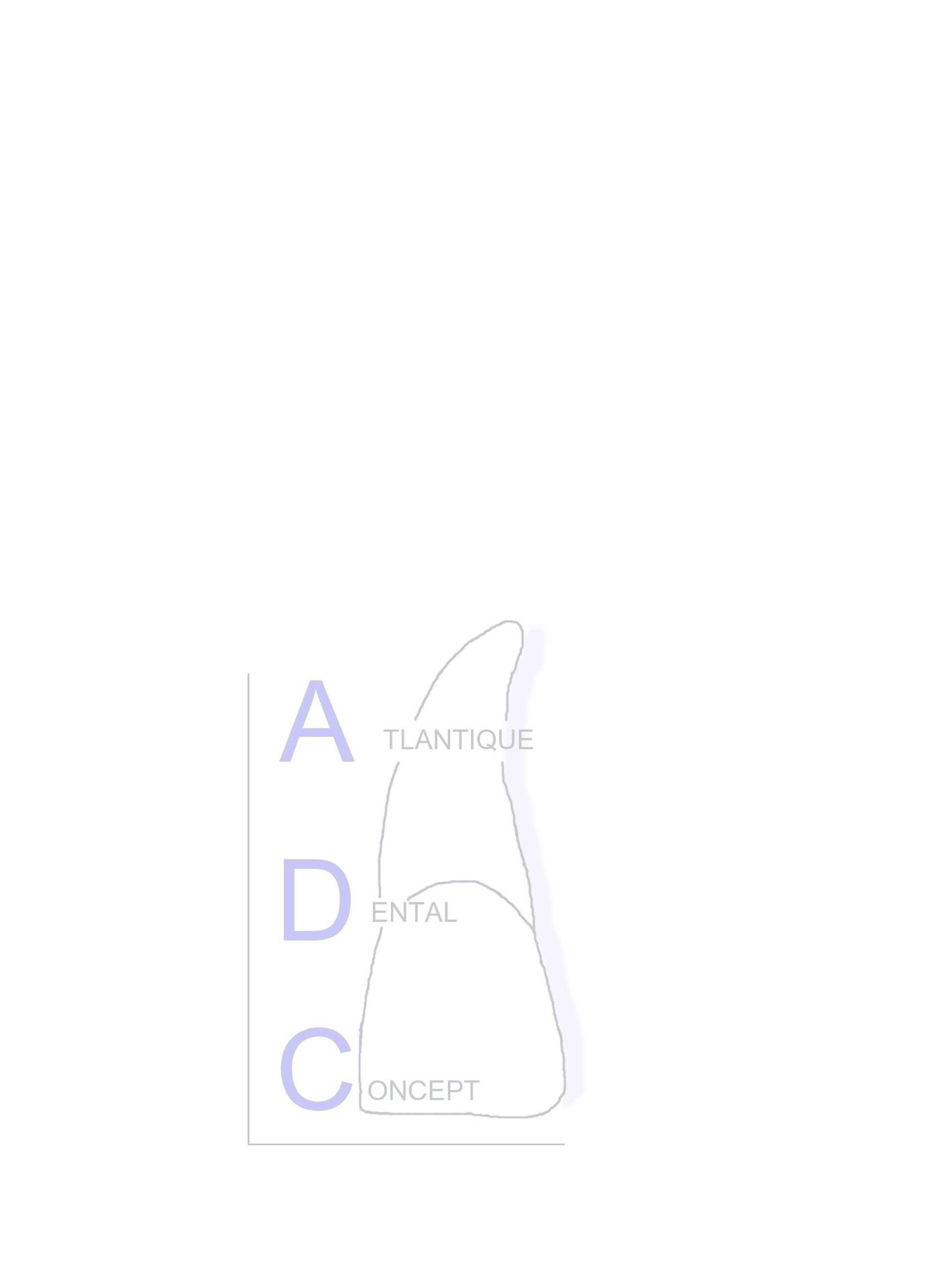 Atlantique Dental Concept prothésiste dentaire