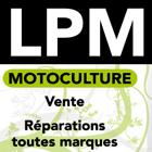 LPM MOTOCULTURE MÉTALLERIE motoculture de plaisance