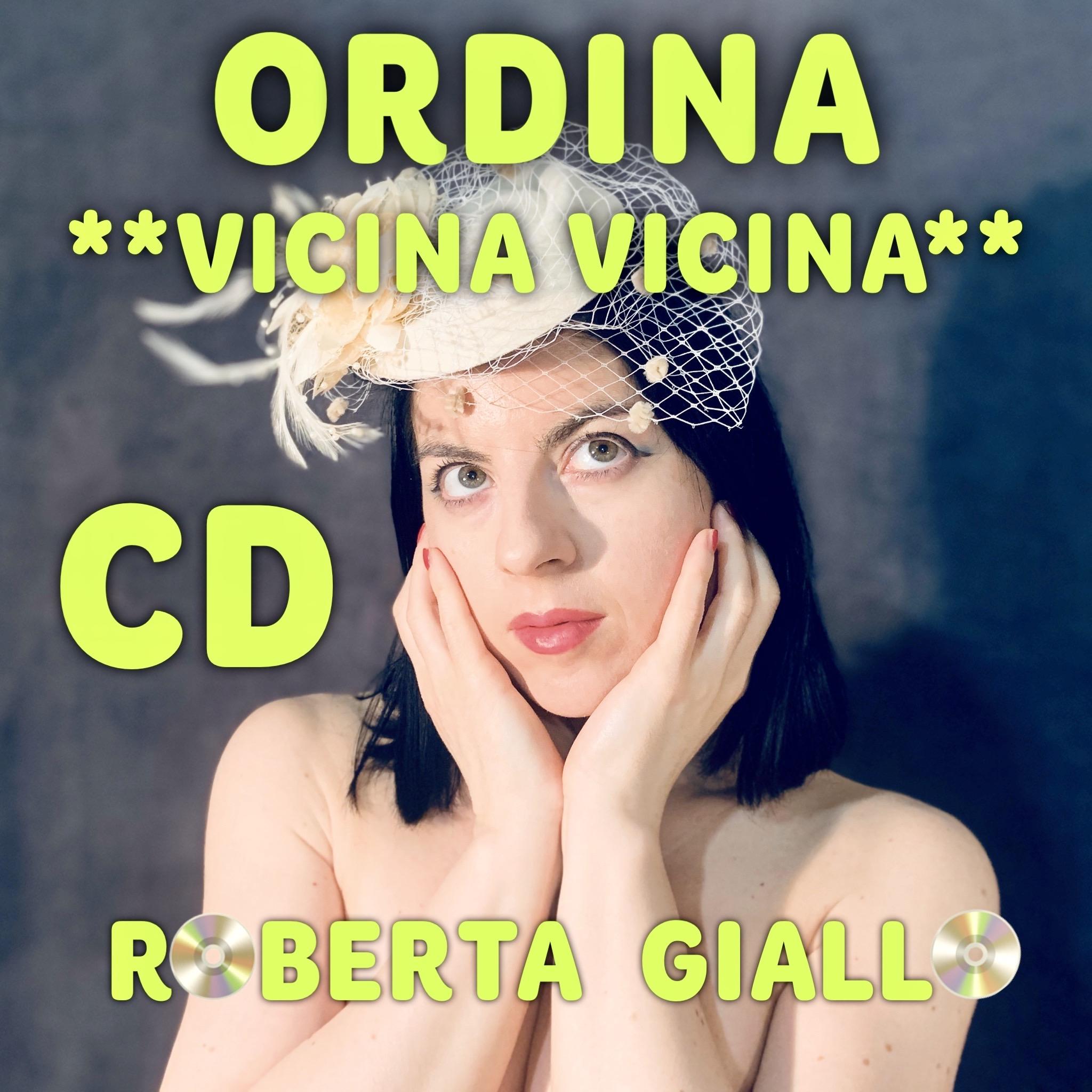 VICINA VICINA - CD ROBERTA GIALLO