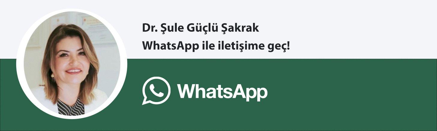 Dr. Şule Güçlü Şakrak whatsapp butonu