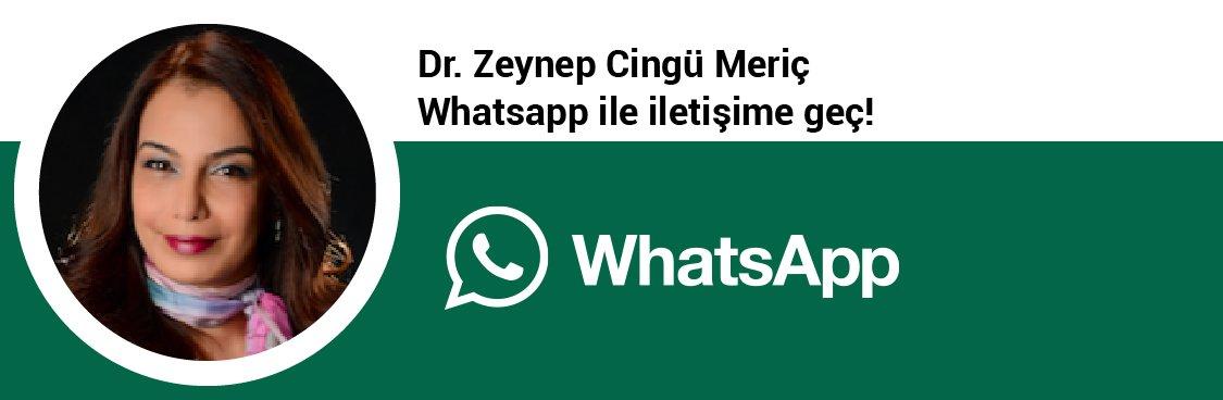 Dr. Zeynep Cingü Meriç whatsapp butınu