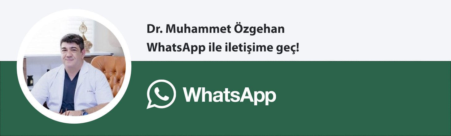 Dr. Muhammet Ozgehan whatsapp butonu