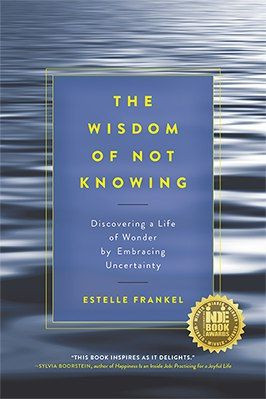 [REVIEW SÁCH] THE WISDOM OF NOT KNOWING – ESTELLE FRANKEL