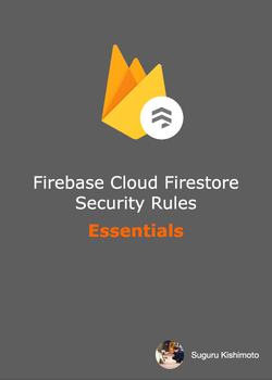 Firebase Cloud Firestore Security Rules Essentials