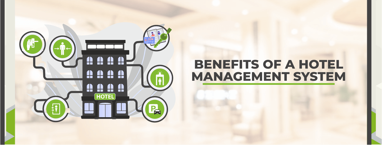 BENEFITS OF A HOTEL MANAGEMENT SYSTEM