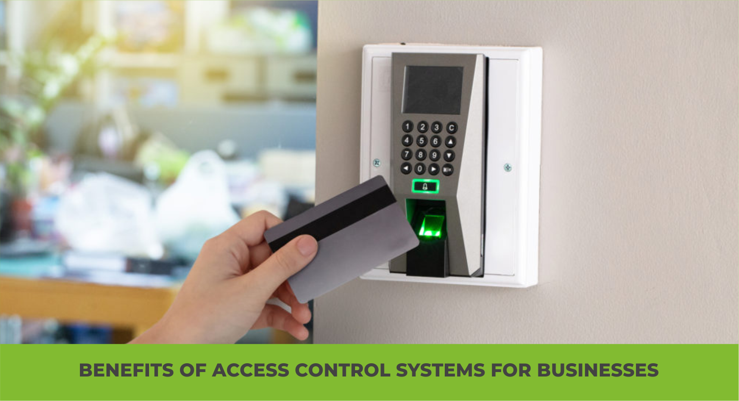 Benefits of Access Control Systems for Businesses.png