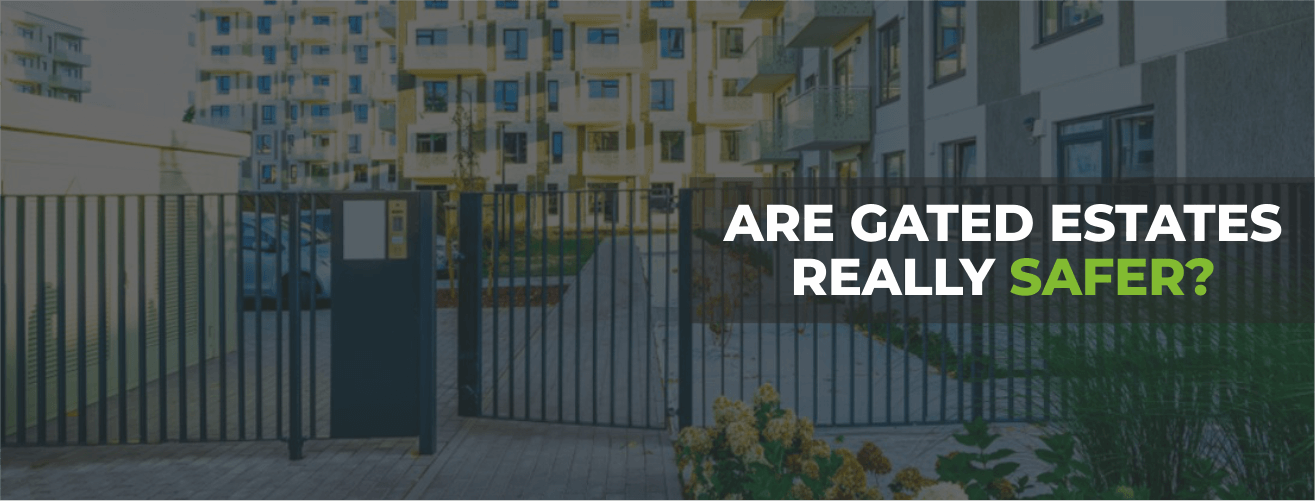 Are Gated Estates Really Safer?