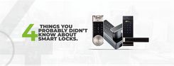 4 THINGS YOU PROBABLY DIDN'T KNOW ABOUT SMARTLOCKS